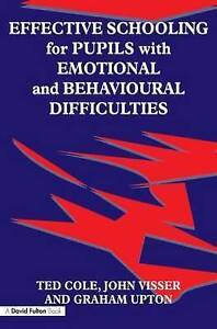 Effective Schooling for Pupils with Emotional and Behavioural Difficulties EBD
