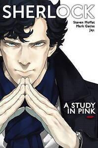 SHERLOCK A STUDY IN PINK / STEVEN MOFFAT9781785856150