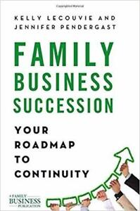 Family Business Succession: Your Roadmap to Continuity