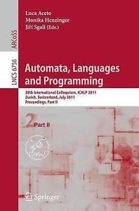 Automata, Languages and Programming: 38th International Colloquium, ICALP...