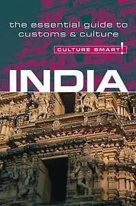 India - Culture Smart! The Essential Guide to Customs & Culture, New, Nicki Grih