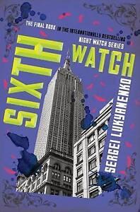 Sixth Watch by Lukyanenko, Sergei -Paperback