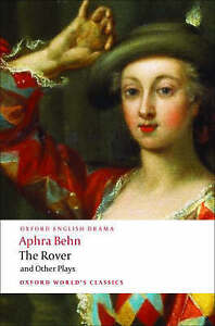 The Rover and Other Plays by Aphra Behn (Paperback, 2008)