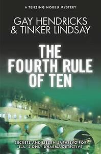 The Fourth Rule of Ten, Gay Hendricks