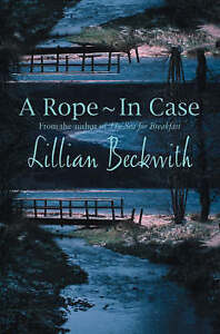 A Rope in Case Lilian Beckwith