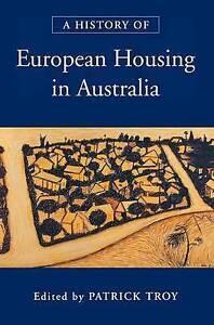 NEW A History of European Housing in Australia