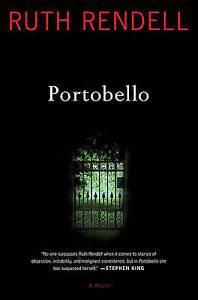 Portobello by Ruth Rendell (Hardback, 2010)