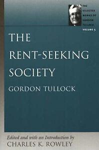 Rent-Seeking Society: v. 5 by Charles K. Rowley (Paperback, 2005)