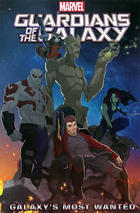 Marvel Universe Guardians of the Galaxy: Galaxy's Most Wanted by Marvel Comics