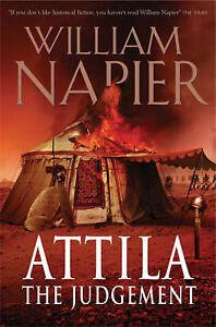 Attila The Judgement Attila Trilogy 3 Napier William - Croydon, United Kingdom - Attila The Judgement Attila Trilogy 3 Napier William - Croydon, United Kingdom