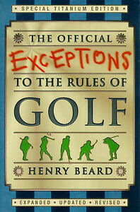The-Official-Exceptions-to-the-Rules-of-Golf-Titanium-Edition-Beard-Henry-Us