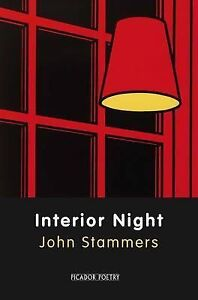 Interior Night by John Stammers (Paperback) New Book