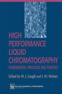 High Performance Liquid Chromatography : Fundamental Principles and