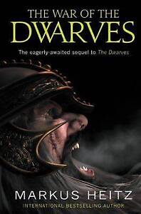 The War of the Dwarves by Markus Heitz (Paperback, 2010)