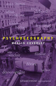 Psychogeography-by-Merlin-Coverley-Paperback-2010