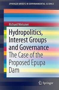 Hydropolitics, Interest Groups and Governance: The Case of the Proposed Epupa...
