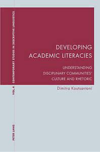 Developing Academic Literacies Koutsantoni  Dimitra 9783039105755
