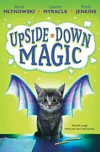 Upside-Down Magic (Upside-Down Magic #1) By Mlynowski, Sarah 9780545881708