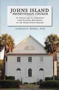 Johns Island Presbyterian Church People Community fr by Raynal Charles E