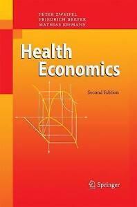 NEW Health Economics by Peter Zweifel