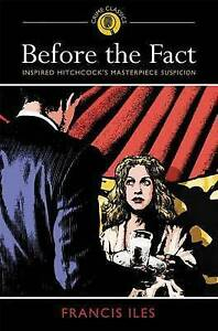 Before the Fact by Iles, Francis -Paperback