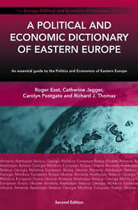 A Political and Economic Dictionary of Eastern Europe (Europa Political and Econ