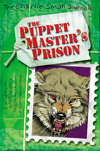 Good, Charlie Small: The Puppet Master's Prison, Small, Charlie, Book