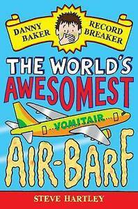 Danny-Baker-Record-Breaker-2-The-World-039-s-Awesomest-Air-Barf-Steve-Hartley-N