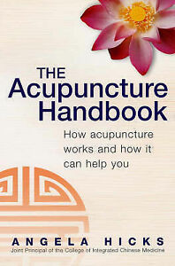 The-Acupuncture-Handbook-How-Acupuncture-Works-and-How-it-Can-Help-You-Angela