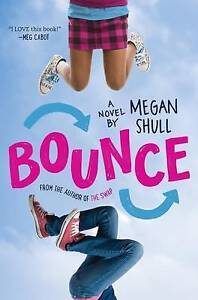 Bounce By Shull, Megan -Hcover