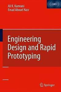 Engineering Design and Rapid Prototyping, Ali K. Kamrani