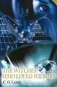 NEW The Witches Who Loved Wilburn by C Lamp