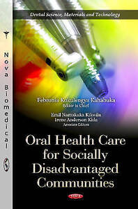 Oral Health Care for Socially Disadvantaged Communities by Emil Namakuka...