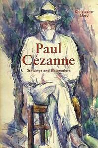 Paul Cezanne: Drawings and Watercolors by Lloyd, Christopher -Hcover