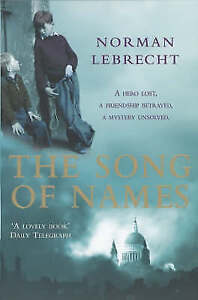 The Song of Names, Lebrecht, Norman, New Book