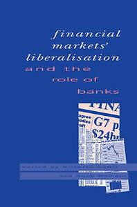 NEW Financial Markets Liberalisation and the Role of Banks