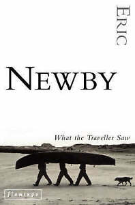 Good, What the Traveller Saw, Newby, Eric, Book