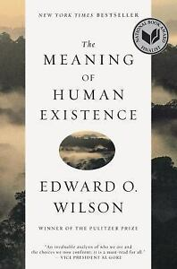 The-Meaning-of-Human-Existence-Wilson-Edward-O-Acceptable-Book