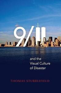 9/11 and the Visual Culture of Disaster, Thomas Stubblefield