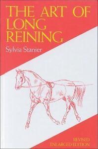 Изображение товара The Art of Long Reining by Sylvia Stanier (1993, Hardcover)