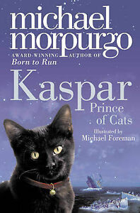 Kaspar-Prince-of-Cats-by-Michael-Morpurgo-Paperback-2010