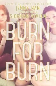 Burn for Burn by Jenny Han, Siobhan Vivian (Hardback)