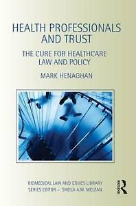 Health Professionals and Trust, Mark Henaghan