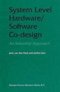 NEW System Level Hardware/Software Co-Design: An Industrial Approach