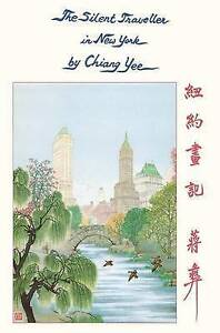 The Silent Traveller in New York by Yee, Chiang -Paperback
