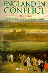 England in Conflict, 1603-1660 : Kingdom, Community, Commonwealth  (A-ExLibrary