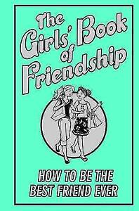 The Girls' Book of Friendship,Gemma Reece,Acceptable Book mon0000038023
