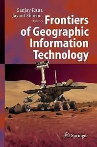 Frontiers of Geographic Information Technology, Unknown, Used; Very Good Book