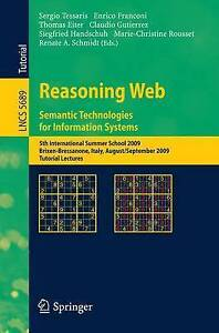 Reasoning Web. Semantic Technologies for Information Systems: 5th...