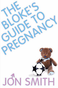The-Blokes-Guide-To-Pregnancy-By-Jon-Smith-in-Used-but-Good-condition